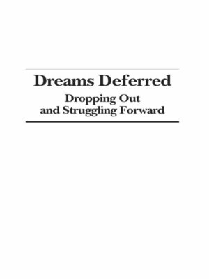 cover image of Dreams Deferred