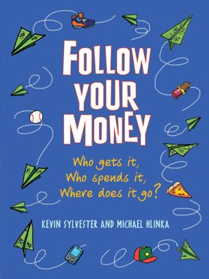 cover image of Follow Your Money