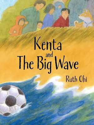 cover image of Kenta and the Big Wave