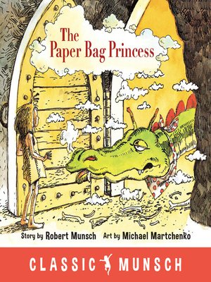 cover image of The Paper Bag Princess