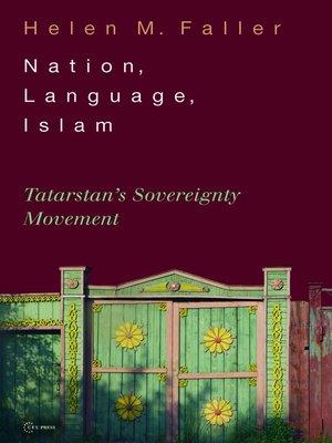 cover image of Nation, Language, Islam