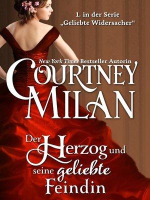 cover image of Der Herzog und seine geliebte Feindin