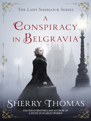 cover image of A Conspiracy in Belgravia