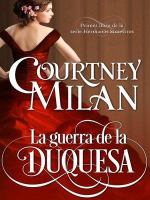 cover image of La guerra de la duquesa