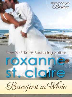 Roxanne st claire overdrive rakuten overdrive ebooks barefoot in white fandeluxe Ebook collections