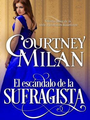 cover image of El escándalo de la sufragista