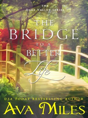 cover image of The Bridge to a Better Life