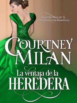cover image of La ventaja de la heredera