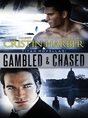 cover image of Gambled and Chased