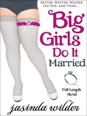 cover image of Big Girls Do It Married