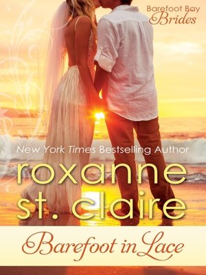 Roxanne st claire overdrive rakuten overdrive ebooks cover image of barefoot in lace fandeluxe Ebook collections