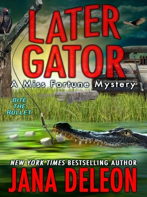 later gator jana deleon epub