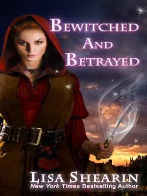 cover image of Bewitched and Betrayed