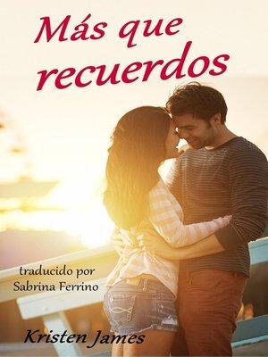 cover image of Más Que Recuerdos