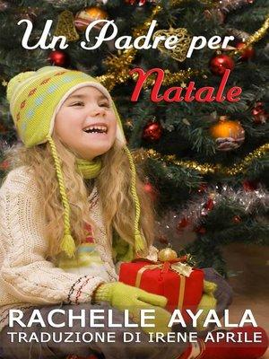 cover image of Un Padre per Natale