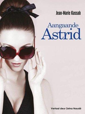 cover image of Aangaande Astrid