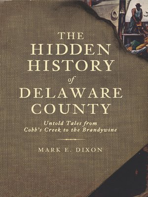cover image of The Hidden History of Delaware County