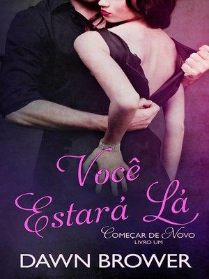cover image of Você Estará Lá