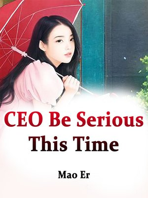 cover image of CEO, Be Serious This Time