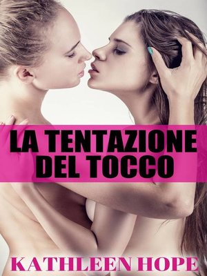 cover image of La Tentazione Del Tocco