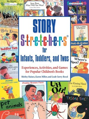 cover image of Story S-t-r-e-t-c-h-e-r-s for Infants,Toddlers,and Twos