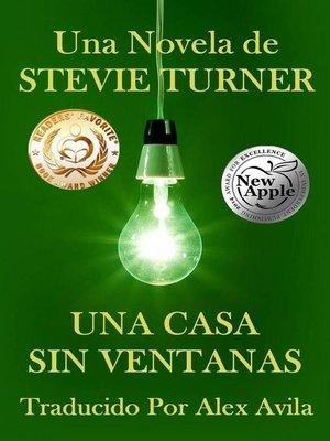 cover image of Una Casa Sin Ventanas