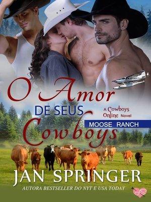 cover image of O Amor de seus Cowboys