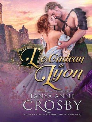 cover image of Le Cadeau de Lyon