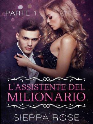 cover image of L'Assistente del Milionario