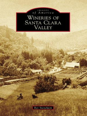 cover image of Wineries of Santa Clara Valley