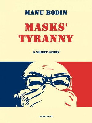 cover image of Masks' Tyranny