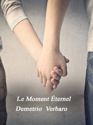 cover image of Le Moment Éternel