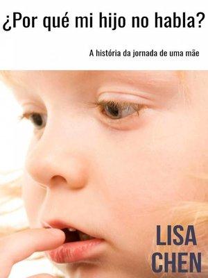 cover image of ¿Por qué mi hijo no habla?