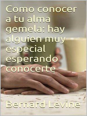 cover image of Cómo conocer a tu alma gemela