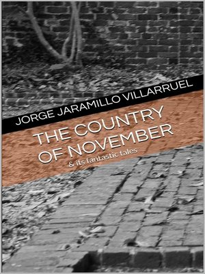 cover image of The Country of November and Its Fantastic Tales