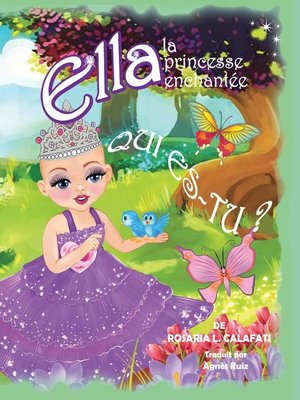 cover image of Qui Es-Tu ? Ella la Princesse enchantée