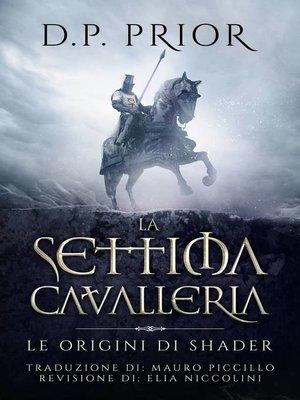 cover image of La Settima Cavalleria