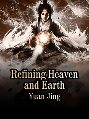 cover image of Refining Heaven and Earth