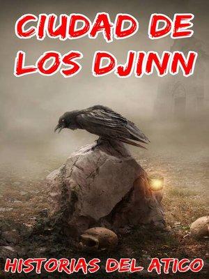cover image of Ciudad de los djinn