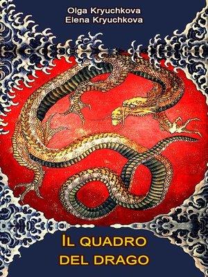 cover image of Il quadro del drago