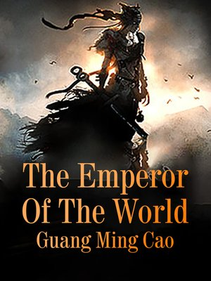 cover image of The Emperor of the World