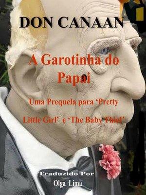 cover image of A Garotinha do Papai