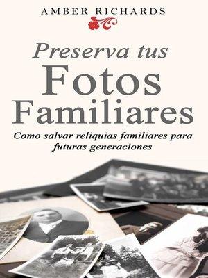 cover image of Preserva tus fotos familiares