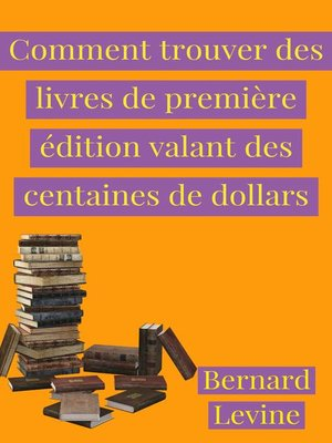 cover image of Comment trouver des livres de première édition valant des centaines de dollars