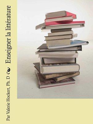 cover image of Enseigner la littérature