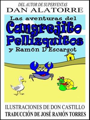cover image of Las aventuras del cangrejito Pellizquitos y Ramón D'Escargot