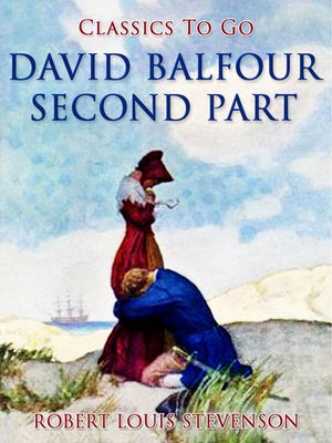 cover image of David Balfour, Second Part