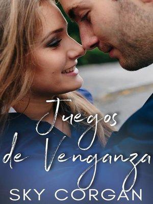 cover image of Juegos de Venganza