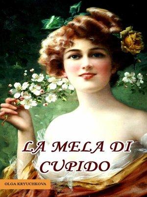 cover image of La Mela di Cupido