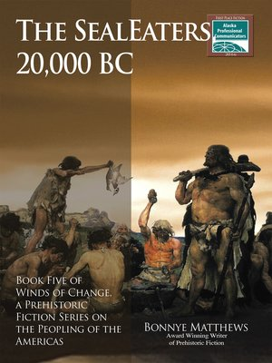 cover image of The SealEaters, 20,000 BC